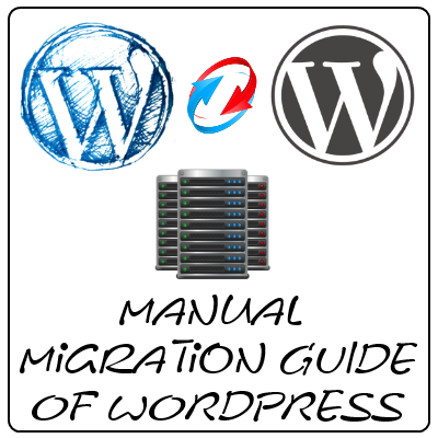 Manually Migrate WordPress Blog or Site
