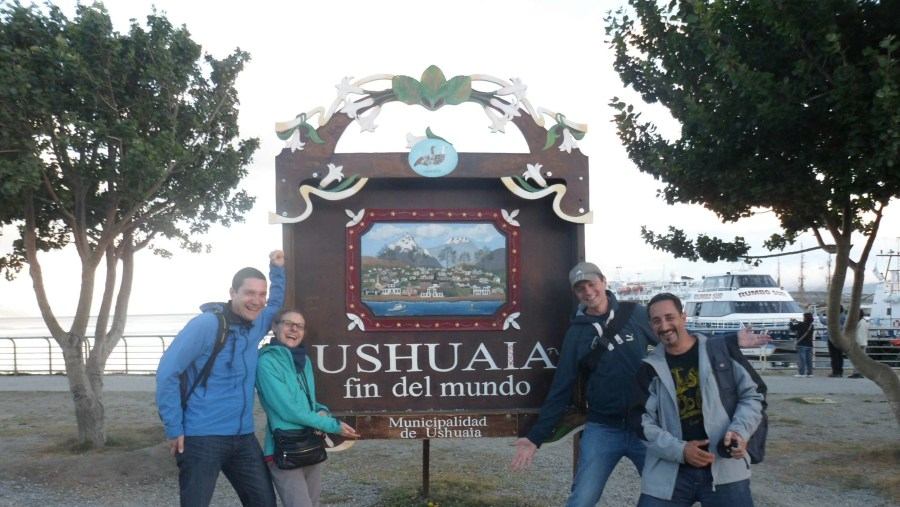 With travelers in Ushuaia, the southernmost city in the world.