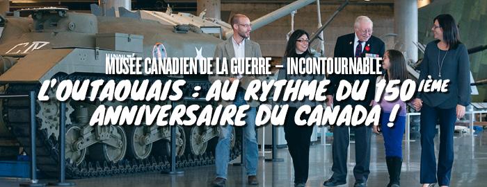 L'Outaouais : au rythme du 150ième anniversaire du Canada !