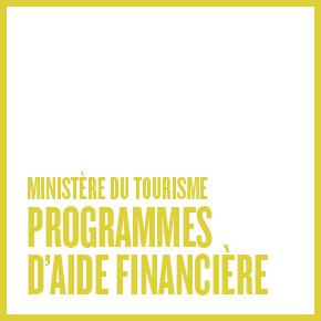 Ministère du Tourisme : Programmes d'aide financière