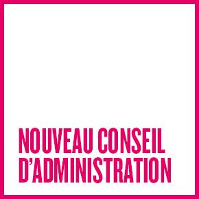 NOUVEAU CONSEIL D'ADMINISTRATION