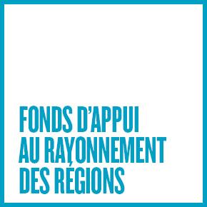 Fonds d'appui au rayonnement des régions