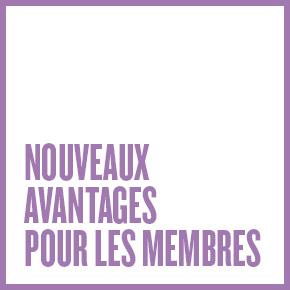 Nouveaux avantages pour les membres