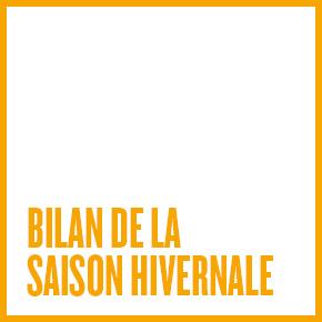 BILAN DE LA SAISON HIVERNALE