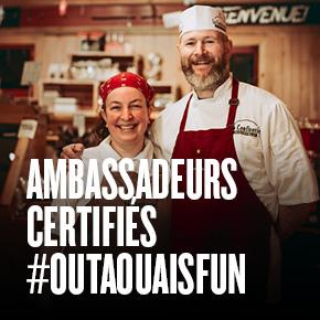 Ambassadeurs certifiés #outaouaisfun