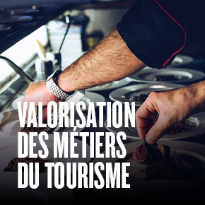 Valorisation des métiers du tourisme