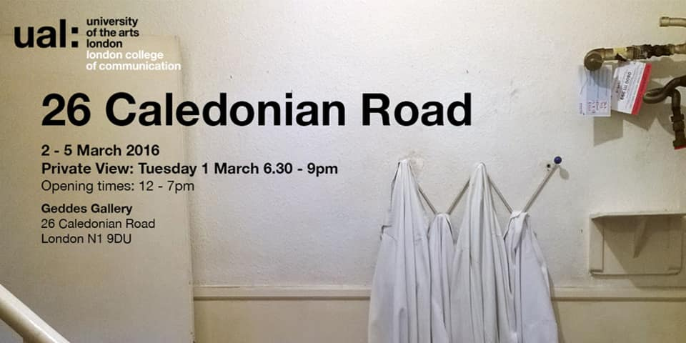 Invite for 26 Caledonian Road show.