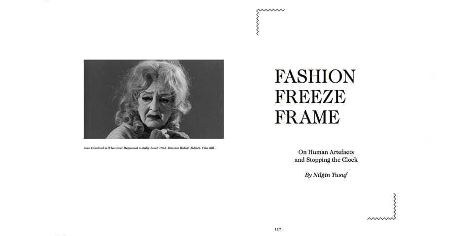 Fashion Freeze Frame, On Human Artefacts and Stopping the Clock By Nilgin Yusuf.
