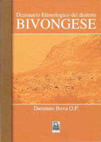 Damiano Bova - Dizionario etimologico del dialetto bivongese