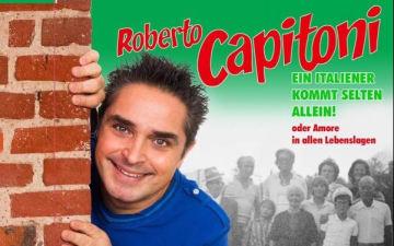 Roberto Capitoni - Ein Italiener kommt selten allein!