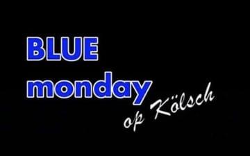 Blue Monday op Kölsch