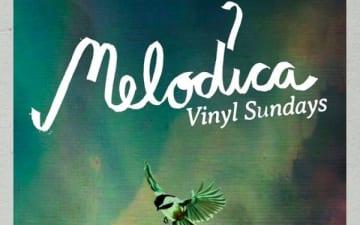 Melodica VINYL Sundays #1