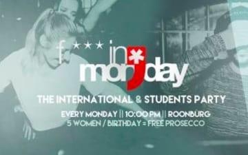 Fuckin` Monday in der Roonburg