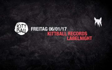 Kittball Labelnight im Heinz Gaul