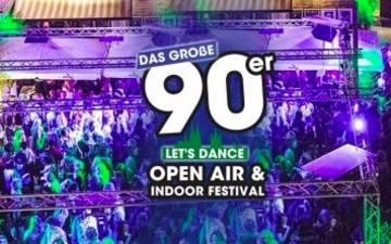 Das große 90er Open Air & Indoor Festival in der Kantine