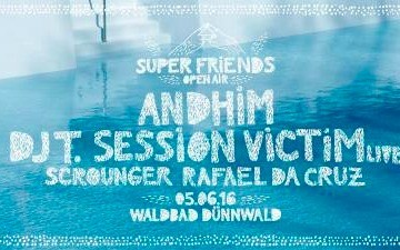 Andhim Superfriends Open Air + Pool Party im Waldbad