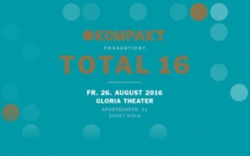 Kompakt Total 2016 im Gloria Theater