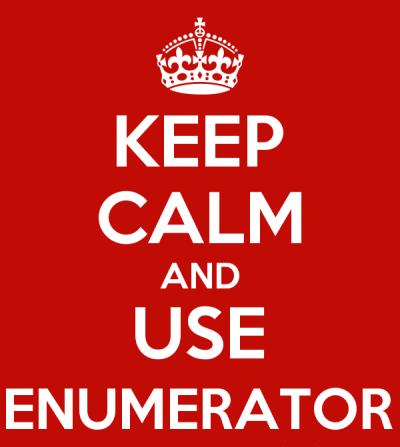 Keep Calm and Use Enumerator