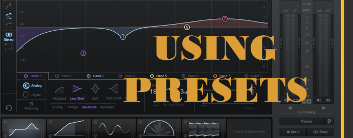 Mixing with presets