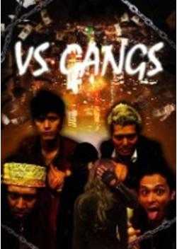 VS GANGS