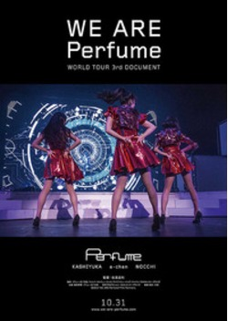 WE ARE Perfume WORLD TOUR 3rd DOCUMENT
