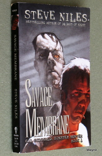 Savage Membrane: Cal McDonald, Monster Hunter: Book 1