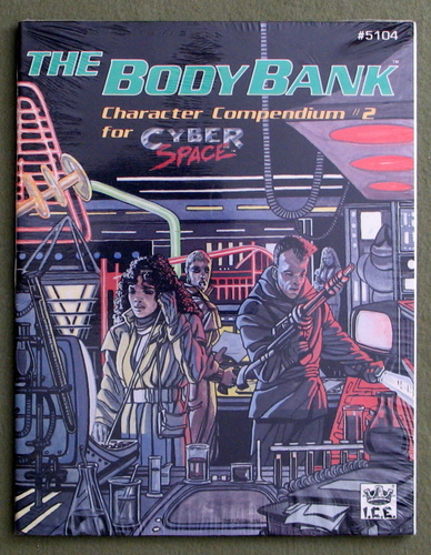 The Body Bank: Character Compendium #2 (Cyberspace)