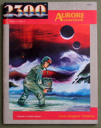 Aurore Sourcebook (2300AD role playing game), William H. Keith Jr.