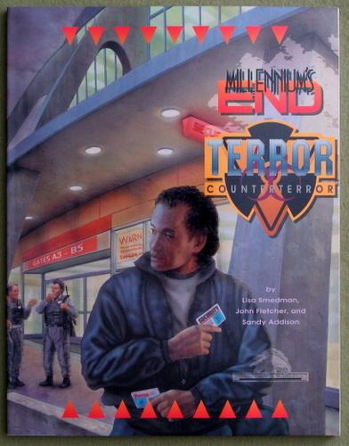 Terror/Counter-Terror Sourcebook (Millennium's End)