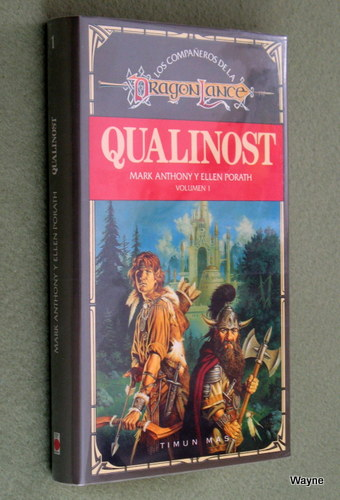 Qualinost (Los Compañeros de la Dragonlance, Volumen 1), Mark Anthony & Ellen Porath