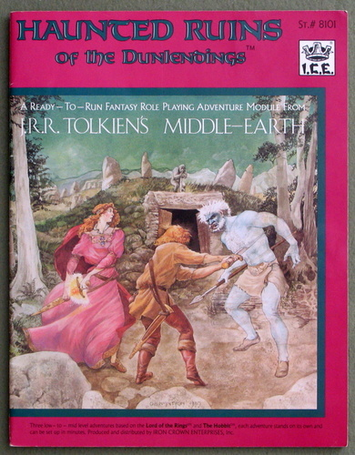 Haunted Ruins of the Dunlendings (Middle Earth Role Playing/MERP) - 1ST EDITION, Ruth Sochard & Peter C. Fenlon