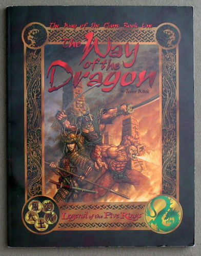 The Way of the Dragon: The Way of the Clans, Book One (Legend of the Five Rings), John Wick