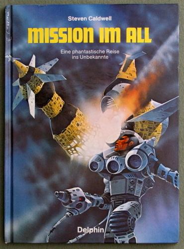Mission Im All: Eine phantastische Reise ins Unbekannte