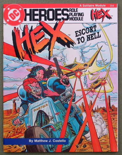 Hex: Escort to Hell (DC Heroes role playing module), Matthew J. Costello