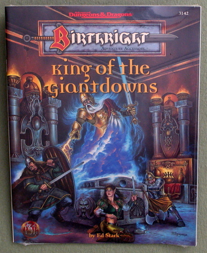 King of the Giantdowns (Advanced Dungeons & Dragons : Birthright Adventure Accessory), Ed Stark