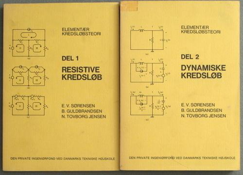 Elementær Kredsløb (Del 1: Resistive Kredsløb & Del 2: Dynamiske Kredsløb) [2 Book Set], E.V. Sørensen & B. Guldbrandsen & N. Tovborg Jensen