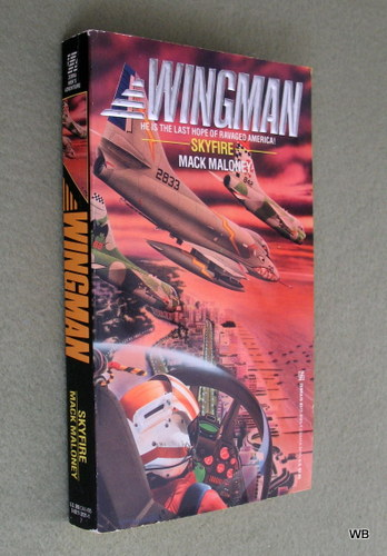 Skyfire (Wingman), Mack Maloney