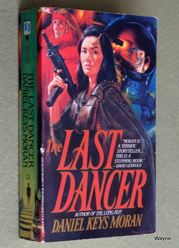 The Last Dancer (Long Run Series), Daniel Keys Moran