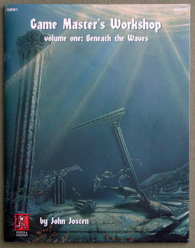 Game Master's Workshop (Volume One: Beneath the Waves GMW1), John Josten