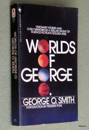 Worlds of George O. Smith, George O. Smith & Frederik Pohl