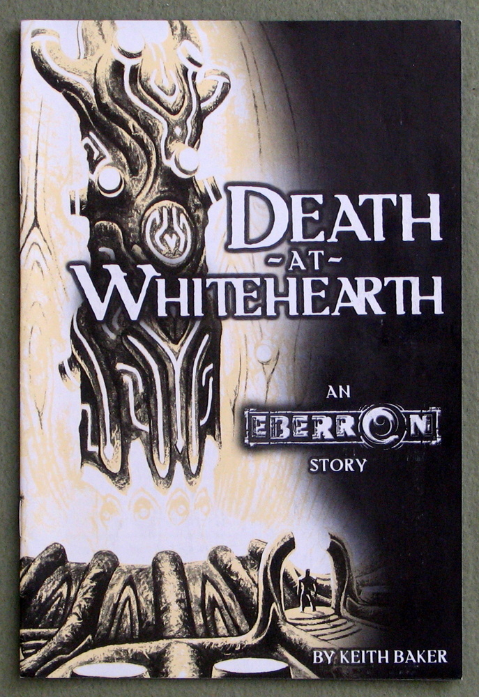 Death at Whitehearth: An Eberron Story, Keith Baker