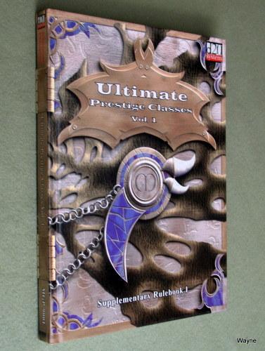 Ultimate Prestige Classes, Volume 1 (d20 System), Alejandro Melchor