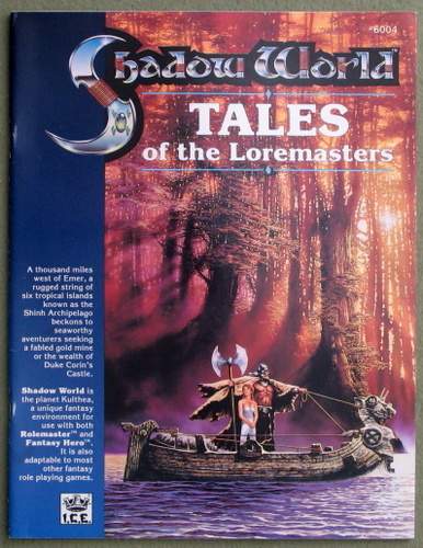 Tales of the Loremasters (Rolemaster / Shadow World), Thomas Kane