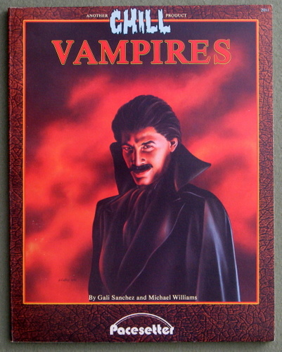 Vampires (Chill RPG), Gali Sanchez & Michael Williams