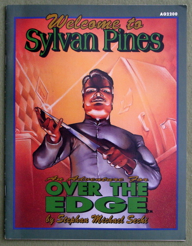 Welcome to Sylvan Pines: An Excursion over the Edge (Over the Edge)
