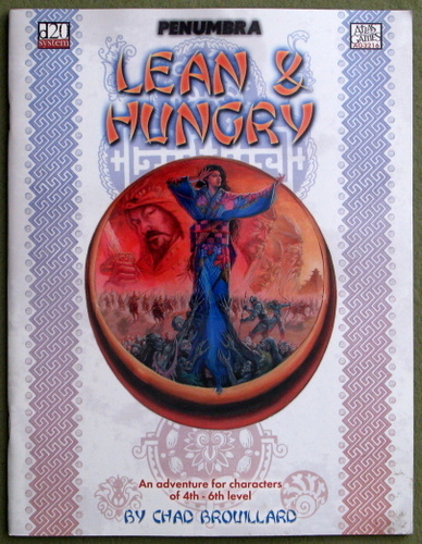 Lean and Hungry (Penumbra: D20 System), Chad Brouillard