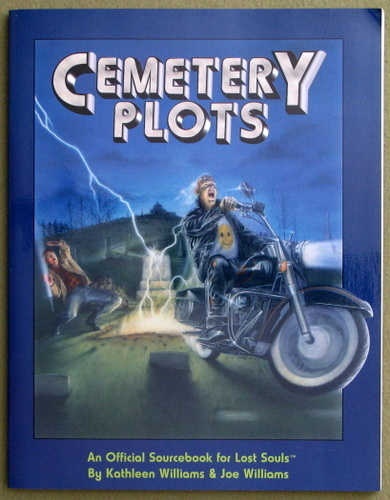 Cemetery Plots: An Official Sourcebook for Lost Souls