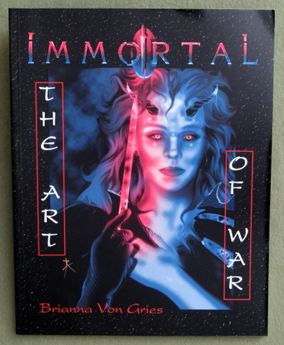Immortal: The Art of War, Brianna Von Gries