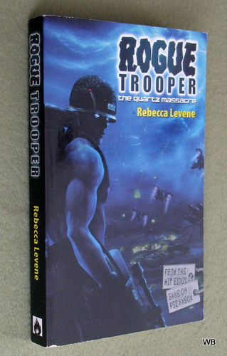 The Quartz Massacre (Rogue Trooper), Rebecca Levene