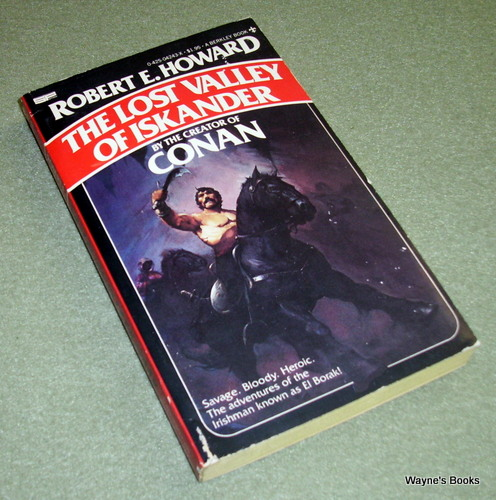 The Lost Valley of Iskander, Robert E. Howard